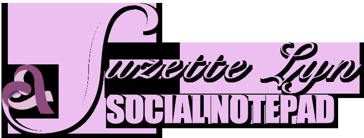 Suzette Lyn's Social Notepad